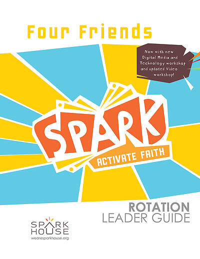 Picture of Spark Rotation  Four Friends  Leader Guide