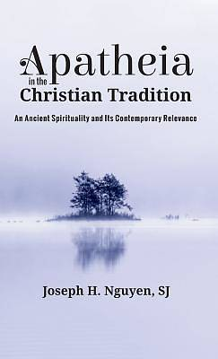 Picture of Apatheia in the Christian Tradition