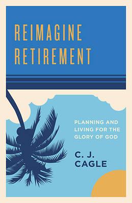 Picture of Reimagine Retirement