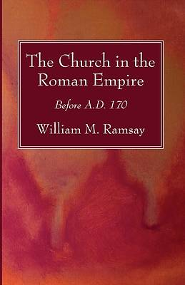 Picture of The Church in the Roman Empire