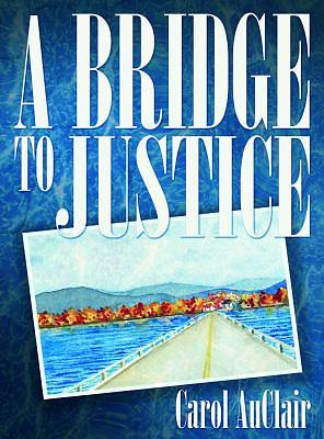 Picture of A Bridge to Justice