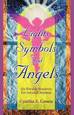 Lights, Symbols, and Angels