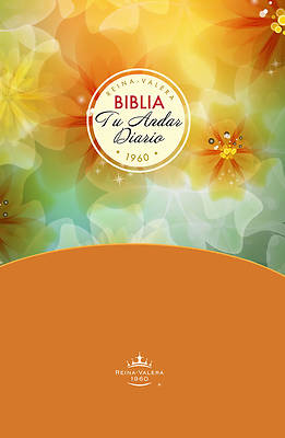 Biblia Tu Andar Diario / Mujeres / Tapa Dura = Your Daily Walk Bible / Women / Hb