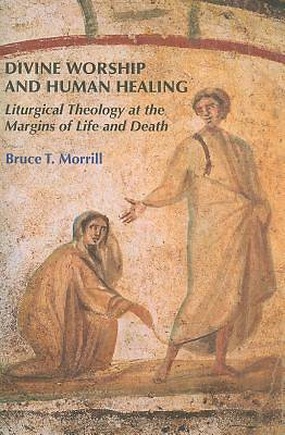 Picture of Divine Worship and Human Healing