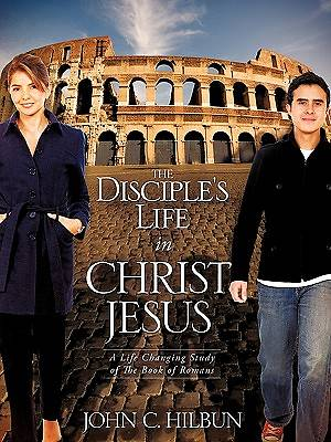 The Disciples Life in Christ Jesus