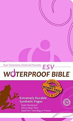 Waterproof New Testament with Psalms and Proverbs-ESV-Pink