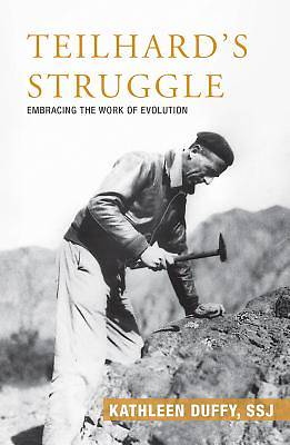 Picture of Teilhard's Struggle