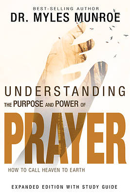 Picture of Understanding the Purpose and Power of Prayer