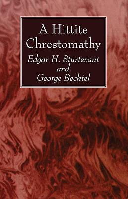 Picture of A Hittite Chrestomathy