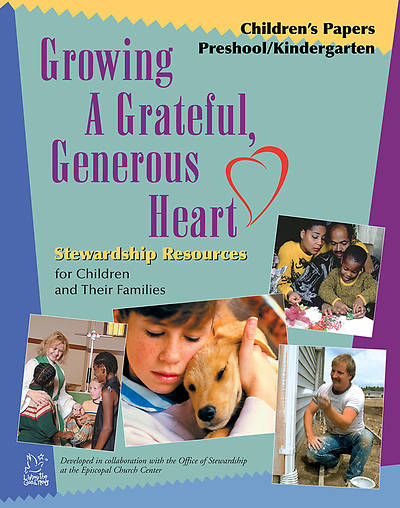 Growing a Grateful, Generous Heart Childrens Papers, Preschool/Kindergarten