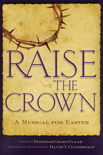 Raise the Crown SATB Choral Book