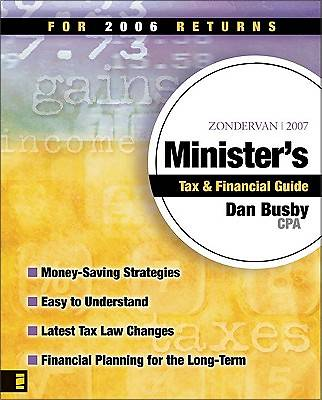 Zondervan 2007 Ministers Tax and Financial Guide