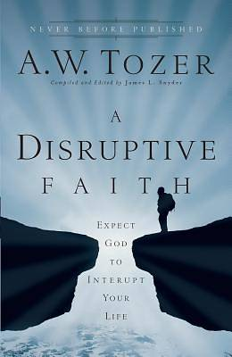 Picture of A Disruptive Faith