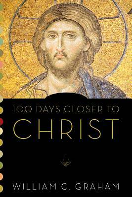 Picture of 100 Days Closer to Christ