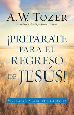Picture of Preparate Para El Regreso de Jesus