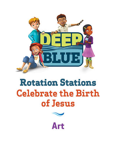 Deep Blue Rotation Station: Celebrate the Birth of Jesus - Art Station Download