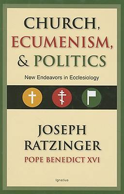 The Church, Ecumenism and Politics