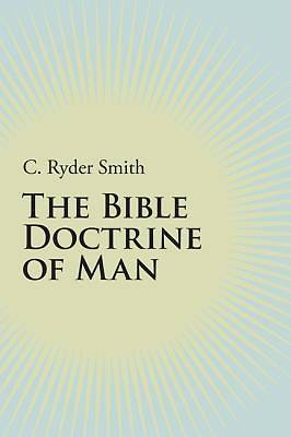 Picture of The Bible Doctrine of Man