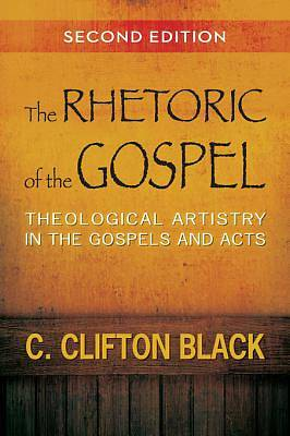 The Rhetoric of the Gospel, Second Edition [ePub Ebook]