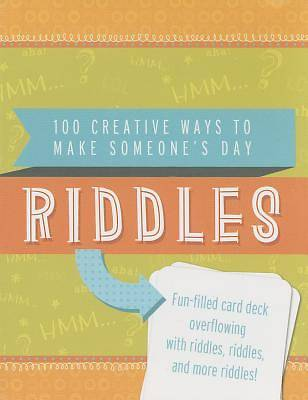 Riddles 100 Creative Ways to Make Someones Day