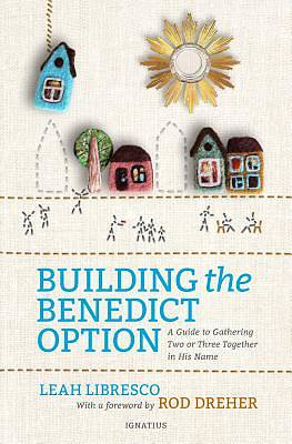 Picture of Building the Benedict Option