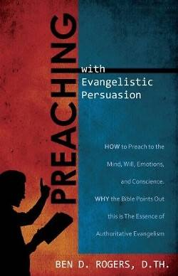 Preaching with Evangelistic Persuasion