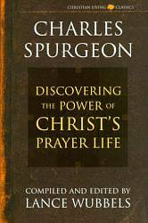 The Power of Christs Prayer Life