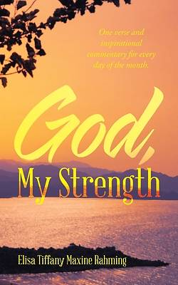 Picture of God, My Strength