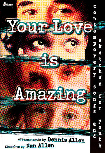 Your Love is Amazing CD Preview Pak
