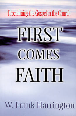 Picture of First Comes Faith