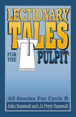 Lectionary Tales for the Pulpit