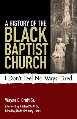 Picture of A History of the Black Baptist Church