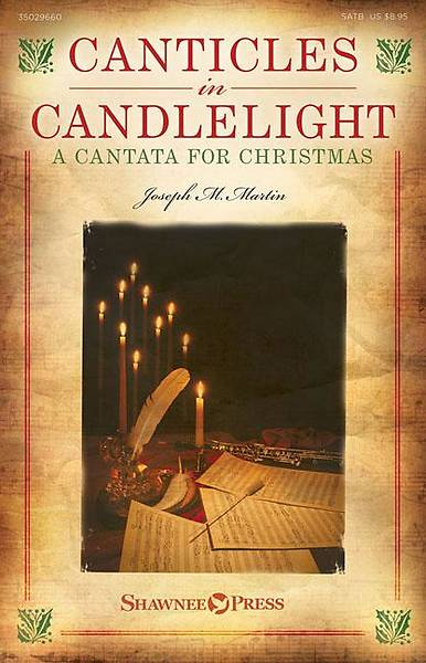 Canticles in Candlelight; A Cantata for Christmas