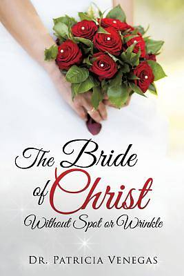 Picture of The Bride of Christ Without Spot or Wrinkle