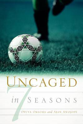 Uncaged in 7 Seasons