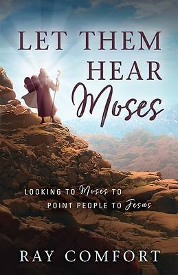 Picture of Let Them Hear Moses