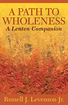 Picture of Path to Wholeness
