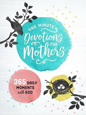 One Minute Devotions for Mothers