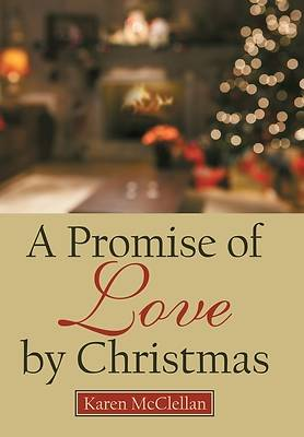 Picture of A Promise of Love by Christmas