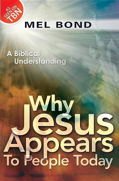 Why Jesus Appears to People Today
