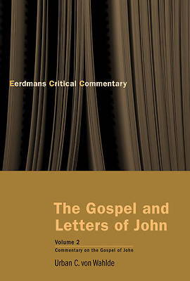 The Gospel and Letters of John, Volume 2
