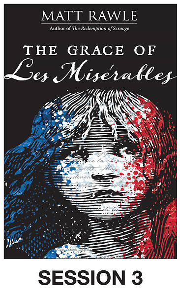 Picture of The Grace of Les Miserables Streaming Video Session 3