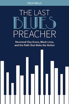 The Last Blues Preacher