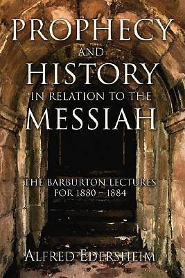 Picture of Prophecy and History in Relation to the Messiah