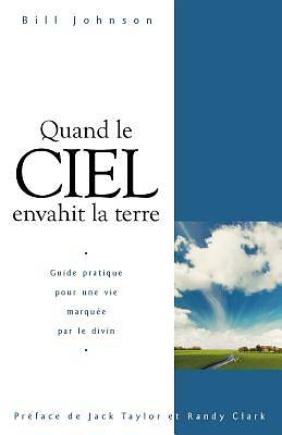 When Heaven Invades Earth (French)