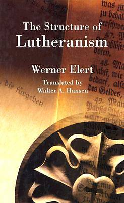 The Structure of Lutheranism