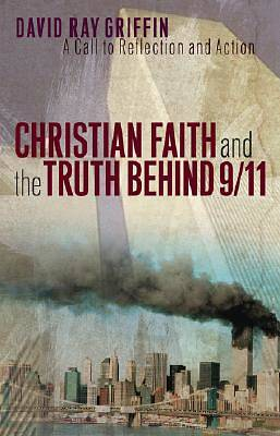 Christian Faith and the Truth Behind 9/11