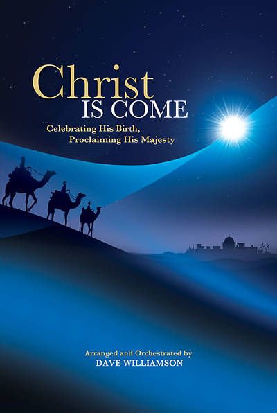 Christ Is Come Unison/2 Part Choral Book