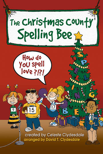 The Christmas County Spelling Bee Choral Book
