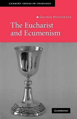 The Eucharist and Ecumenism